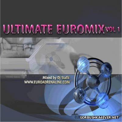 DJ Stafit - Ultimate Euromix vol 1 [2005]