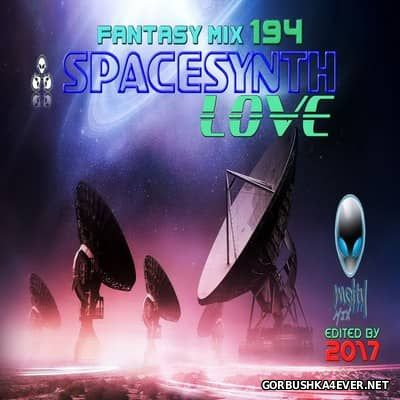 Fantasy Mix vol 194 - Spacesynth Love [2017]