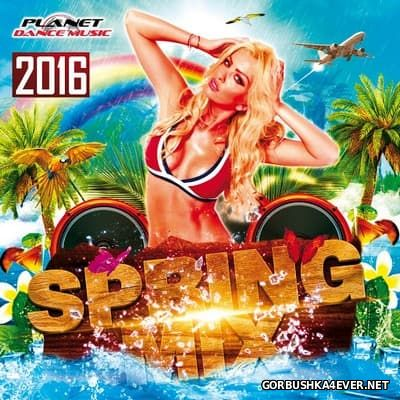[Planet Dance Music] Spring Mix 2016