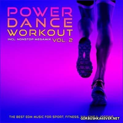 Power Dance Workout vol 2 (The Best EDM Music for Sport, Fitness, Walking & Jogging) [2017]