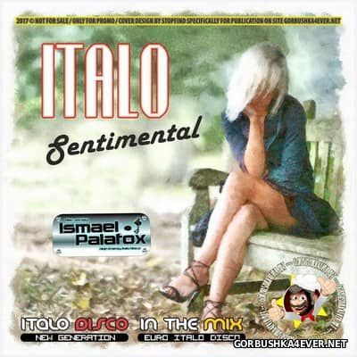 Italo Sentimental Mix 2017 by Ismael Palafox