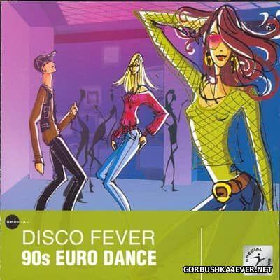 [Pure Pleasure Music] Disco Fever - 90s Euro Dance [2005]