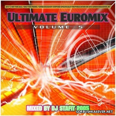 DJ Stafit - Ultimate Euromix vol 5 [2005]