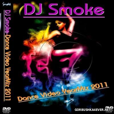 DJ Smoke - Dance YearMix 2011