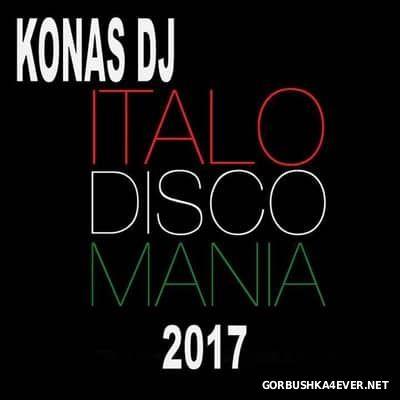 Konas DJ - Italo Disco Mania 2017