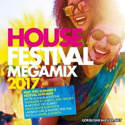 House Festival Megamix 2017 / 2xCD / Mixed by DJ Deep