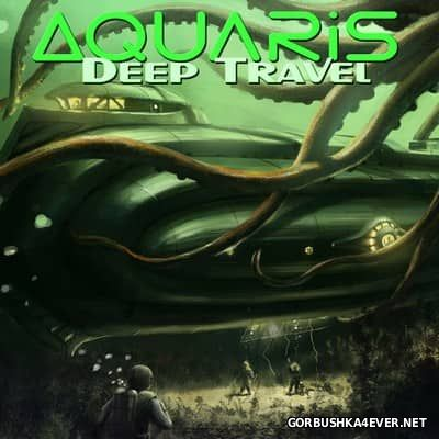 Aquaris - Deep Travel [2017]