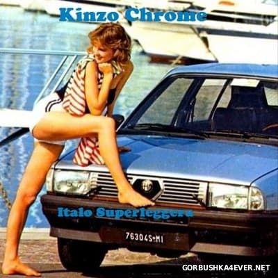 Italo Superleggera Mix 2017 by Kinzo Chrome