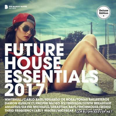 Future House Essentials 2017 (Deluxe Edition)