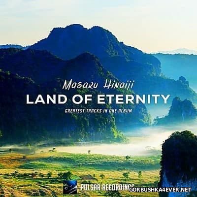 Masaru Hinaiji - Land Of Eternity [2017]