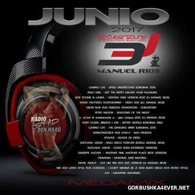 Manuel Rios DJ - Junio Mix 2017
