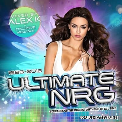 Ultimate NRG (Best Of 1996-2016) [2016] Mixed by Alex K