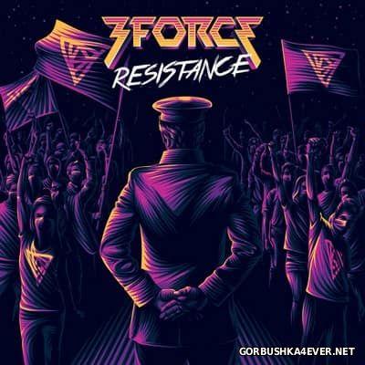 3Force - Resistance [2017]