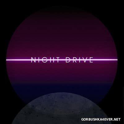 Night Drive - Night Drive [2017]