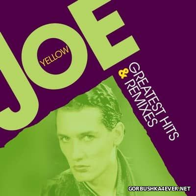 Joe Yellow - Greatest Hits & Remixes [2017] / 2xCD