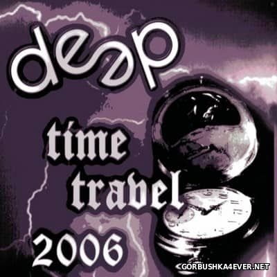 Deep Time Travel 2006