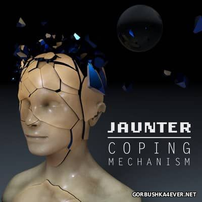 Jaunter - Coping Mechanism [2017]
