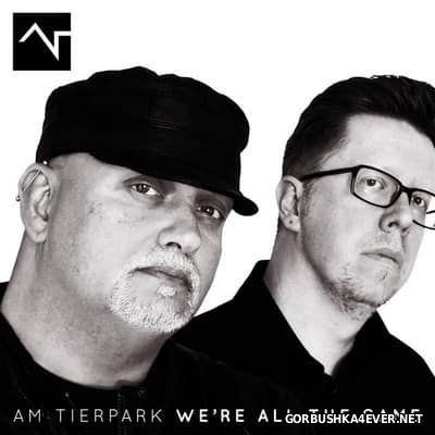 Am Tierpark - We're All The Same [2017]