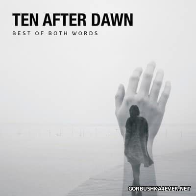 Ten After Dawn - Best of Both Words [2017]