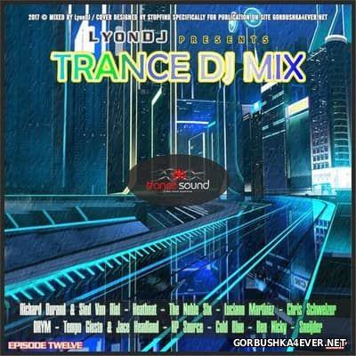 LyonDJ - Trance DJ Mix 2017.12