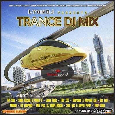 LyonDJ - Trance DJ Mix 2017.11