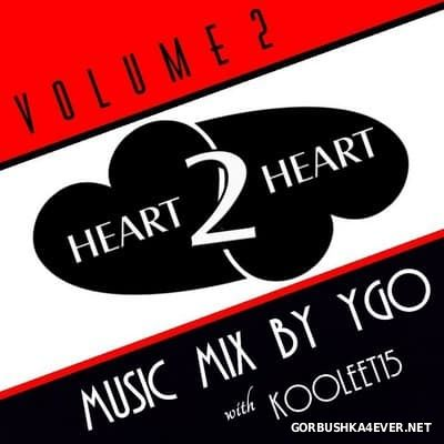 DJ YGO & Kooleet15 - Heart 2 Heart vol 2 [2015]