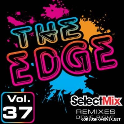 [Select Mix] The Edge vol 37 [2017]