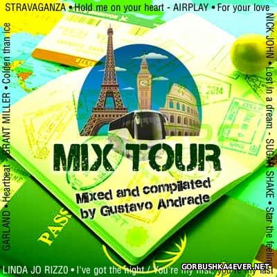 Mix Tour 1 [2016] Mixed by Gustavo Andrade