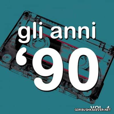 Gli Anni '90 - The History Of Dance Music Vol 4 [2015]