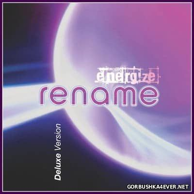 Rename - Energize (Deluxe Version) [2017] Reissue