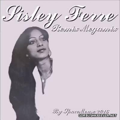 DJ SpaceMouse - Sisley Ferre Remix Megamix [2016]