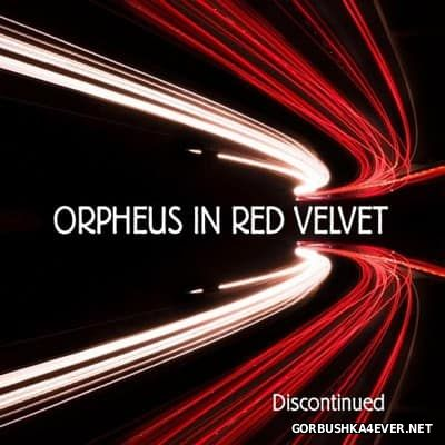 Orpheus In Red Velvet - Discontinued [2017]