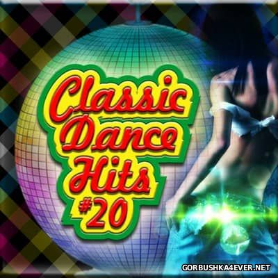 Classic Dance Hits Mix vol 20 [2017] by Har-D