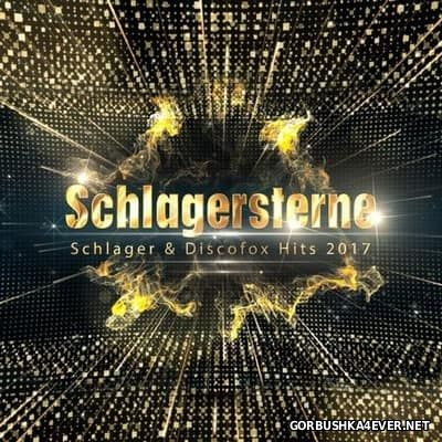 Schlagersterne - Schlager & Discofox Hits 2017