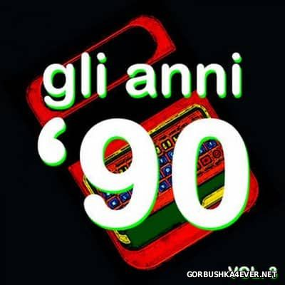 Gli Anni '90 - The History Of Dance Music Vol 3 [2015]