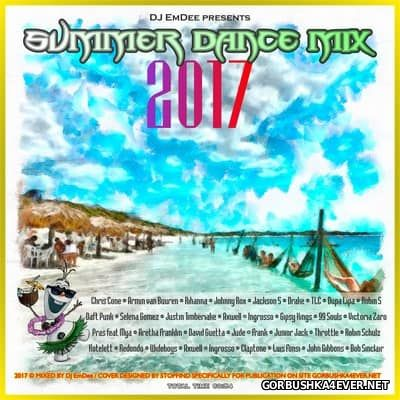 DJ EmDee - Summer Dance Mix 2017