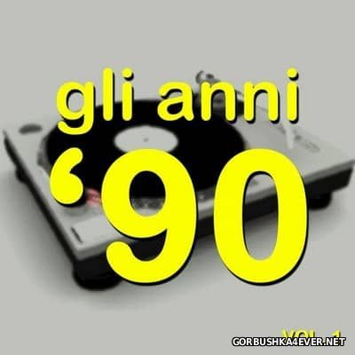 Gli Anni '90 - The History Of Dance Music Vol 1 [2015]