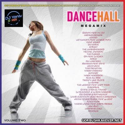 Dancehall Mix vol 2 [2017] Mixed by Yaniv Ram