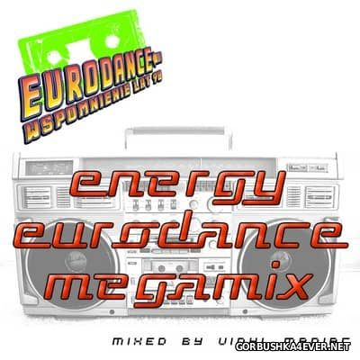 Energy Eurodance Megamix 2017 by Vinyl Maniac DJ