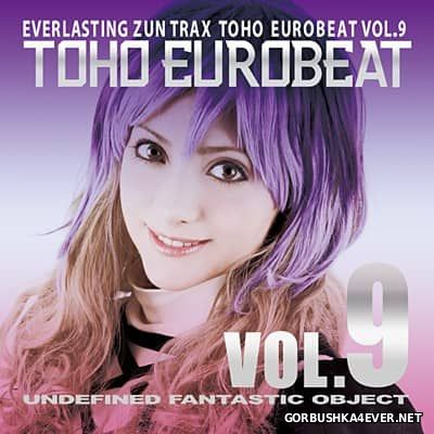 Toho Eurobeat vol 09 [2014] Undefined Fantastic Object