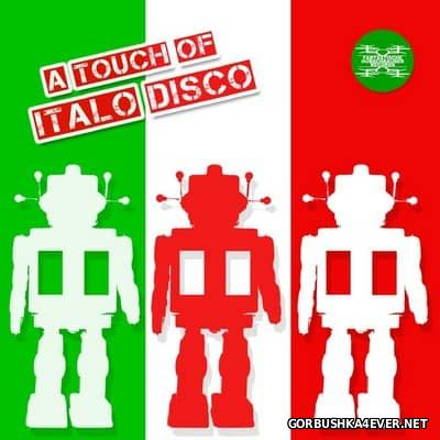 A Touch Of Italo Disco [2017]