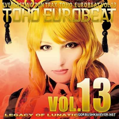 Toho Eurobeat vol 13 [2015] Legacy of Lunatic Kingdom