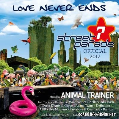 Street Parade 2017 - Official Compilation [2017] Mixed by Animal Trainer