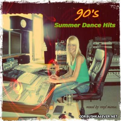 90's Summer Dance Hits [2015] by Vinyl Maniac DJ