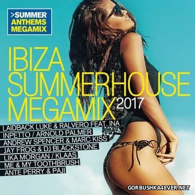 Ibiza Summerhouse Megamix 2017 / 2xCD / Mixed by DJ Deep