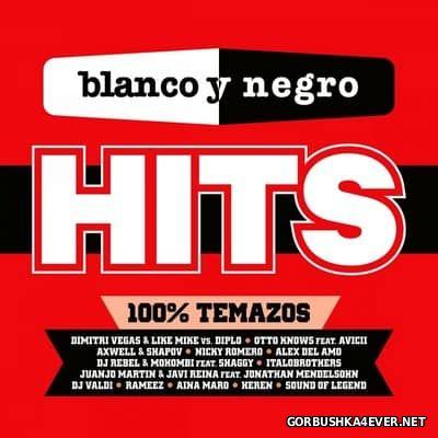 Blanco Y Negro Hits - 100% Temazos [2016]