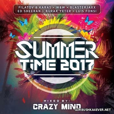 Summer Time 2017 Mixed By Crazy Mind