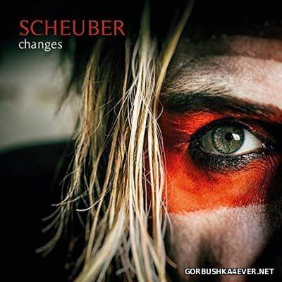 Scheuber - Changes [2017]