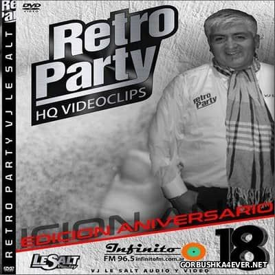 DJ Le Salt - Retro Party Mix vol 18 [2017]