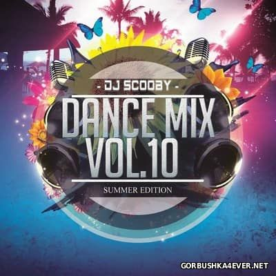 DJ Scooby - Dance Mix vol 10 [2017]